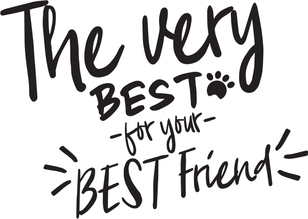 The Very Best for your Best Friend